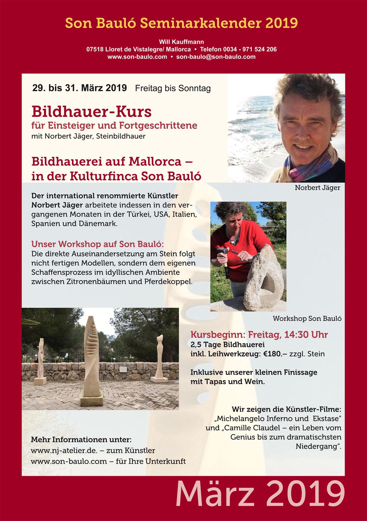 Bildhauer-Kurs mit Norbert Jäger, 29.03-31.03. @ Kulturfinca Son Bauló | Illes Balears | Spanien