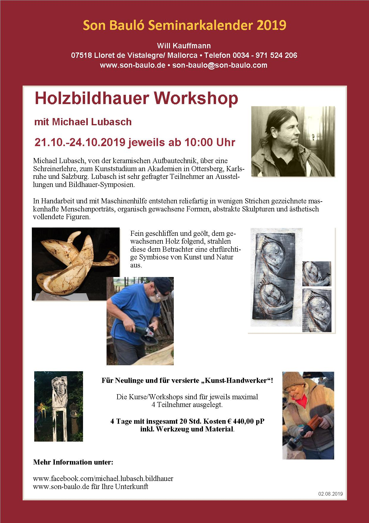 Michael Lubasch, Holzbildhauer Workshop 01.10.-24.10.